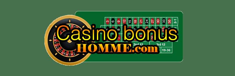 Casino Bonus Homme
